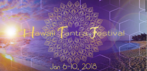 Conscious Sensuality Festival in Hawaii